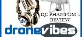 DVP #096 | DJI Phantom 4 Review After Months Of Use | Introducing the DJI Matrice 100