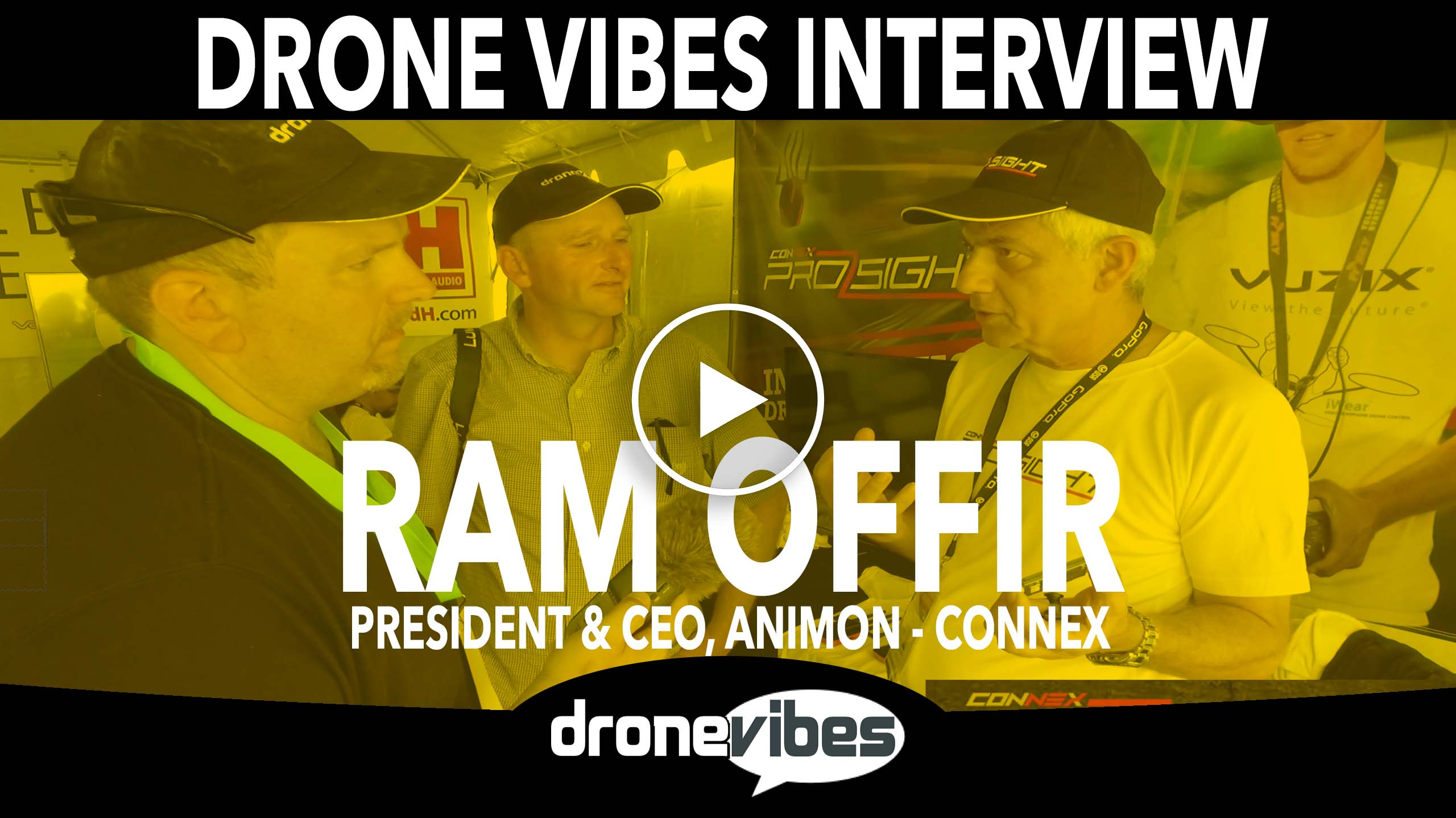 Drone Vibes Video: Interview with Ram Offir, CEO of Animon about Connex ProSight Digital Video System for FPV Racing